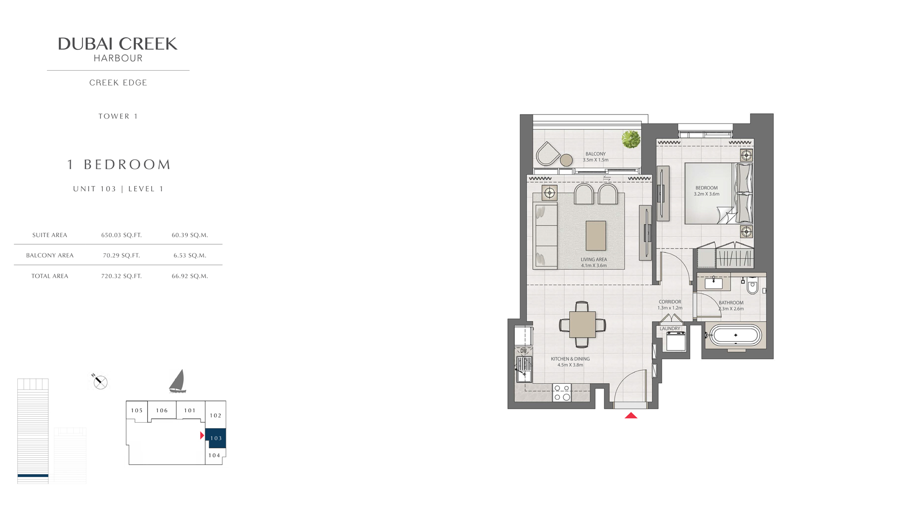 1 Bedroom Tower 1 Unit 103 Level 1  Size 720 sq.ft