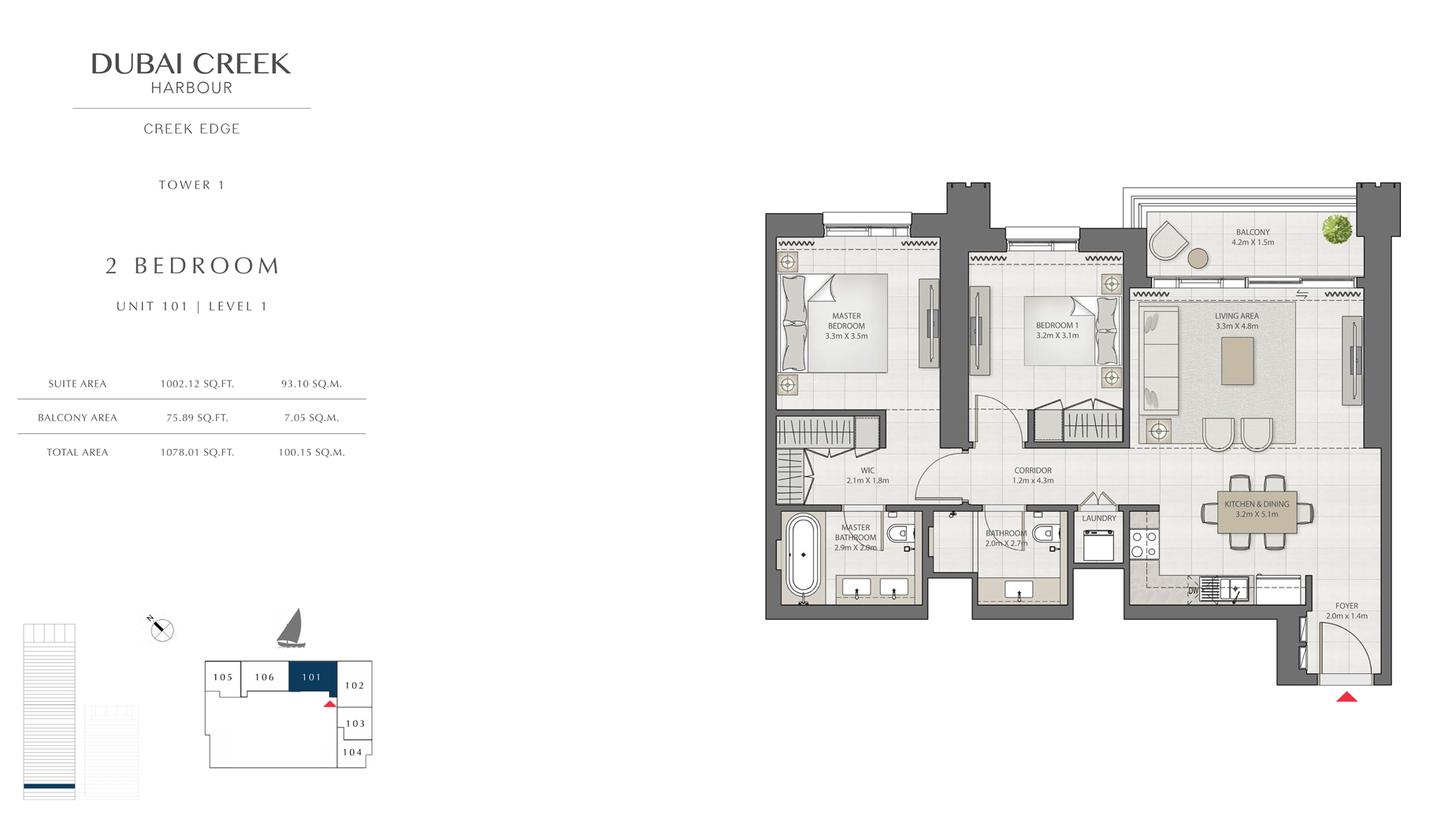 2 Bedroom Tower 1 Unit 101 Level 1 Size 1078 sq.ft