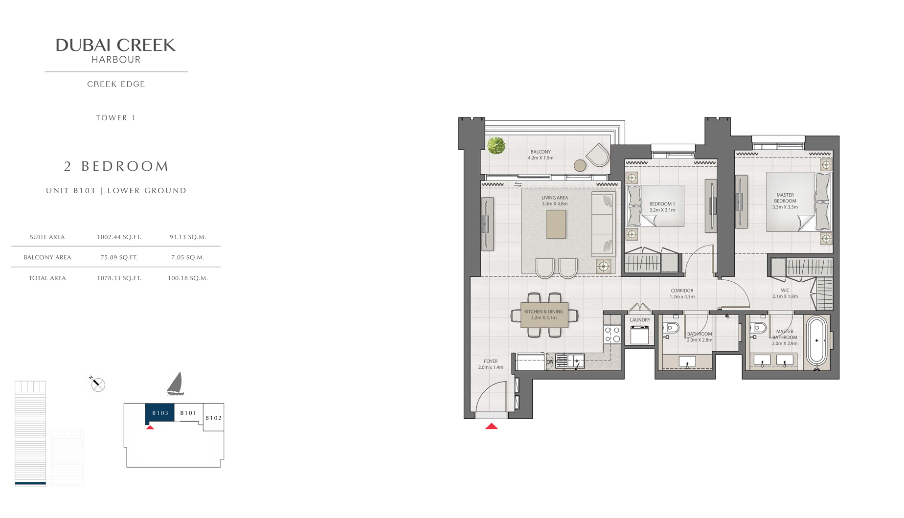 2 Bedroom Tower 1 Unit B103 Level G Size 1078 sq.ft