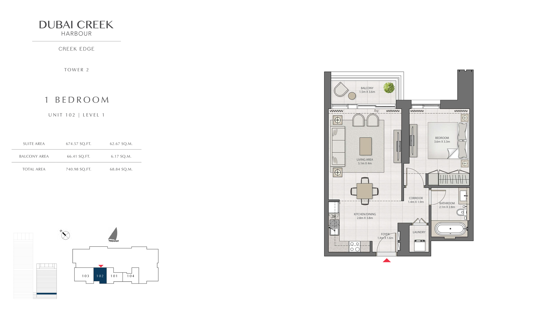 1 Bedroom Tower 2 Unit 102 Level 1 Size 740 sq.ft