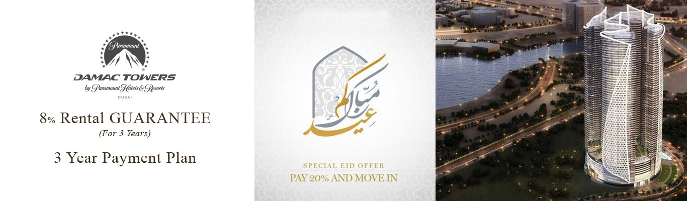 Damac Towers by Paramount - Special Eid Offer 2019